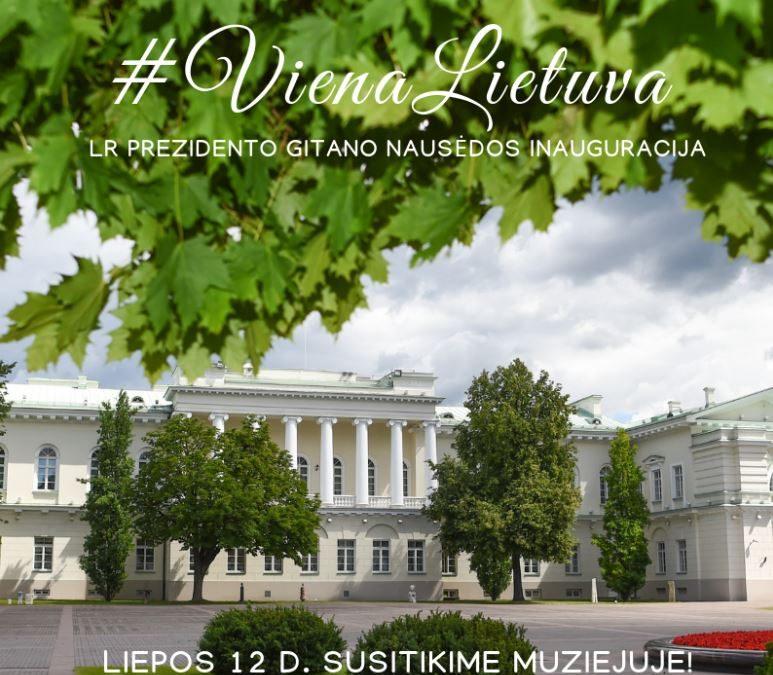 """2019.07.12 LR Prezidento Gitano Nausėdos inauguracijos dieną –  specialioji programa muziejuje ,,Viena Lietuva"""""""